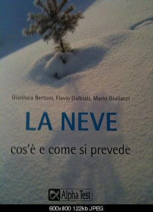 Il nostro GB (Gianluca Bertoni) debutta in libreria con Flavio Galbiati e Mario Giuliacci : LA NEVE!-libroneve.jpg