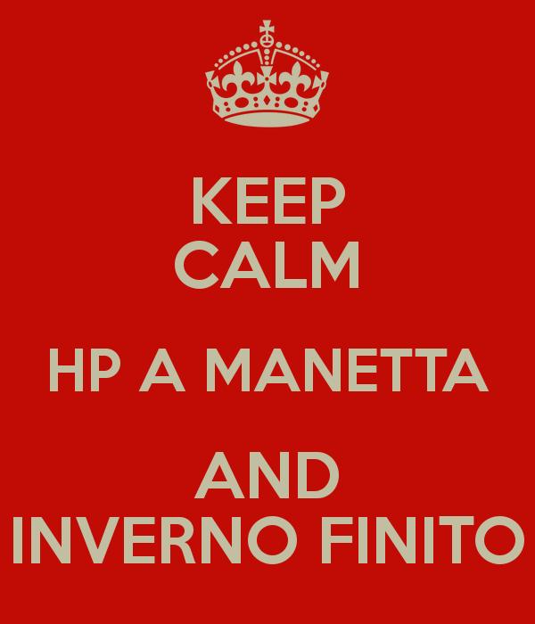 Inverno meteo 2016/17: dati ed impressioni-keep-calm-hp-manetta-and-inverno-finito.png